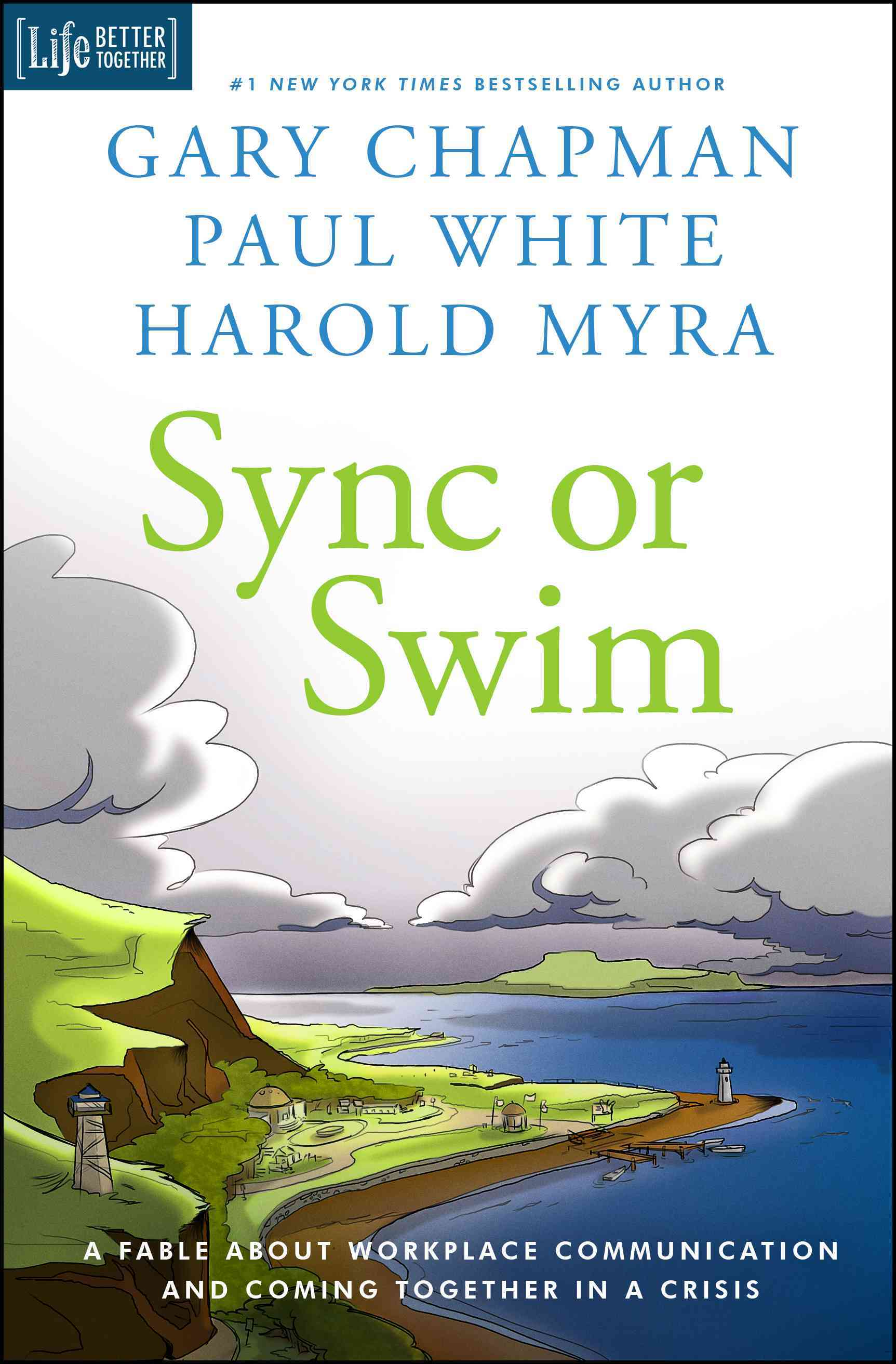 Sync or Swim By Chapman, Gary/ White, Paul/ Myra, Harold